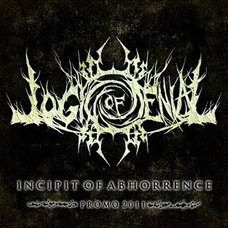Logic Of Denial - Promo 2011- Incipit of Abhorrence